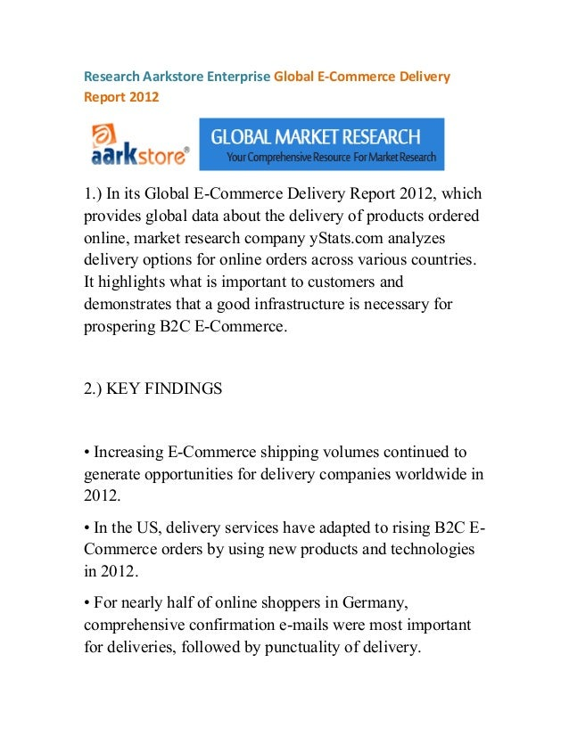 Research Aarkstore Enterprise Global E-Commerce DeliveryReport 20121.) In its Global E-Commerce Delivery Report 2012, whic...