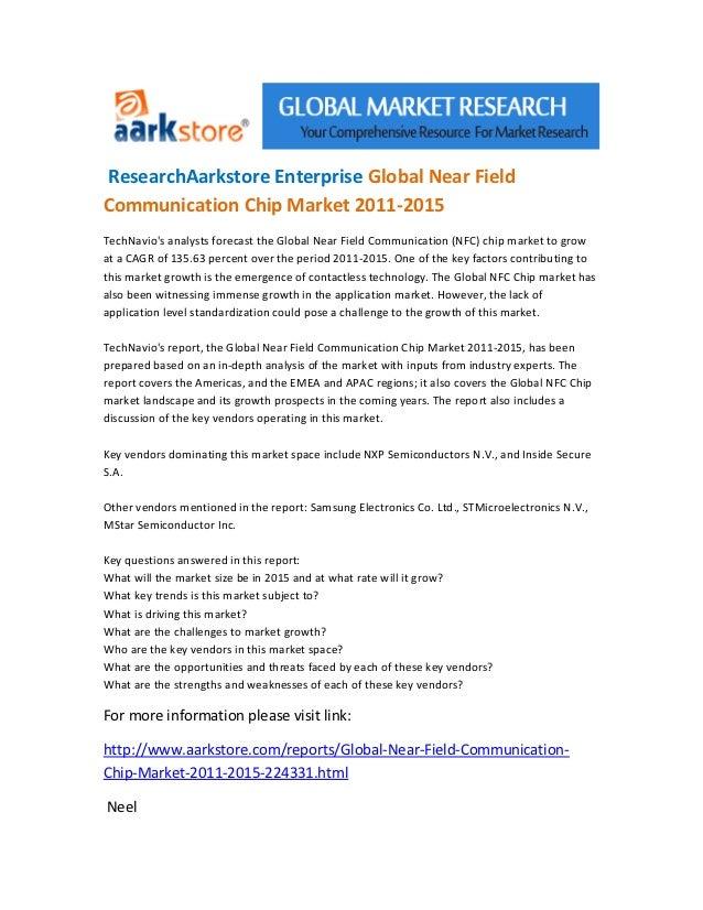 Research aarkstore enterprise global near field communication chip market 2011 2015  3