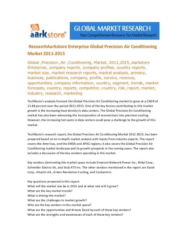 ResearchAarkstore Enterprise Global Precision Air ConditioningMarket 2011-2015Global ,Precision ,Air ,Conditioning, Market...
