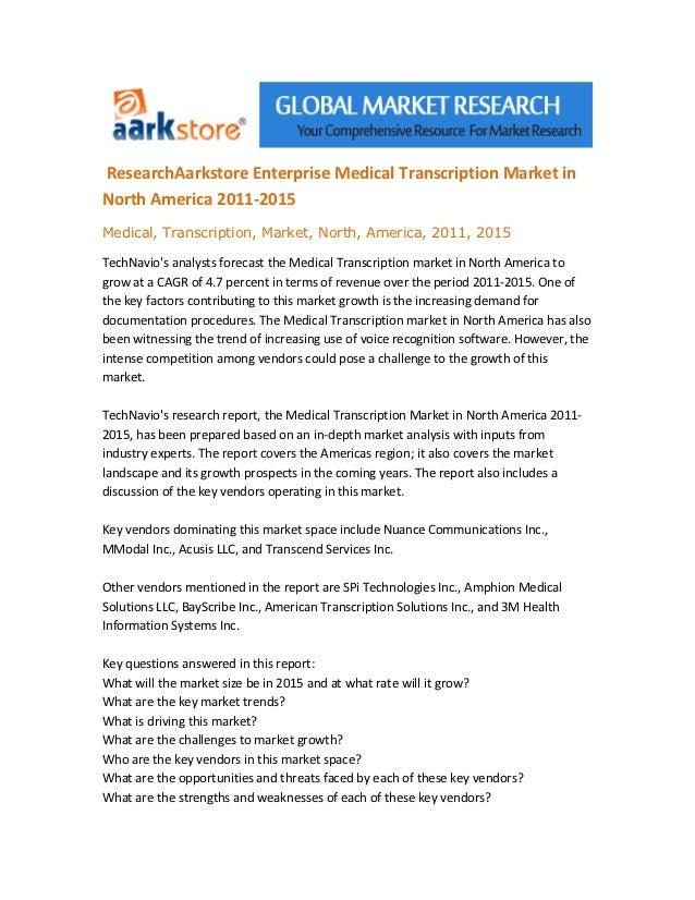 Research aarkstore enterprise medical transcription market in north america 2011 2015