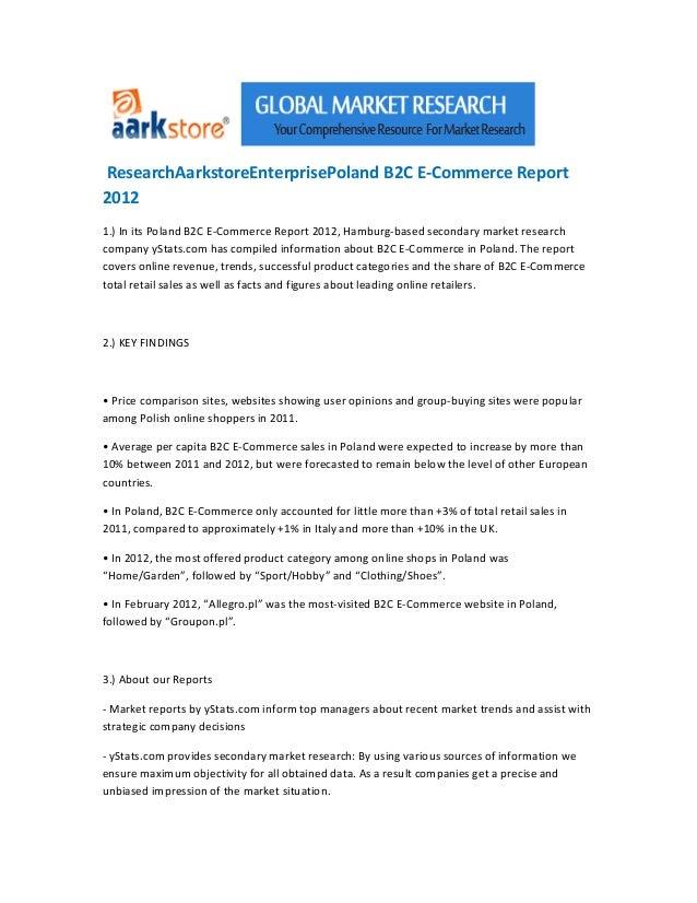 ResearchAarkstoreEnterprisePoland B2C E-Commerce Report20121.) In its Poland B2C E-Commerce Report 2012, Hamburg-based sec...