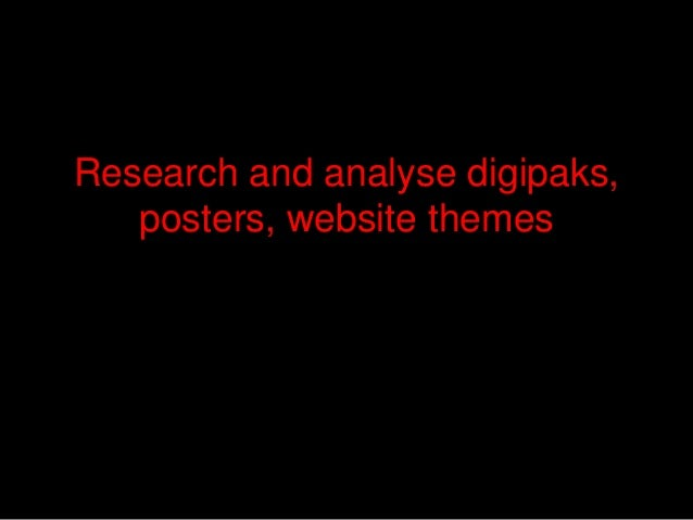 Research and analyse digipaks, posters, website themes