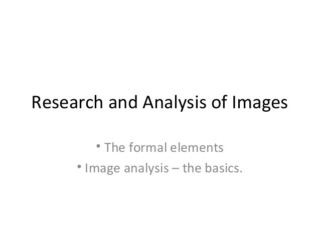 Research and analysis of images