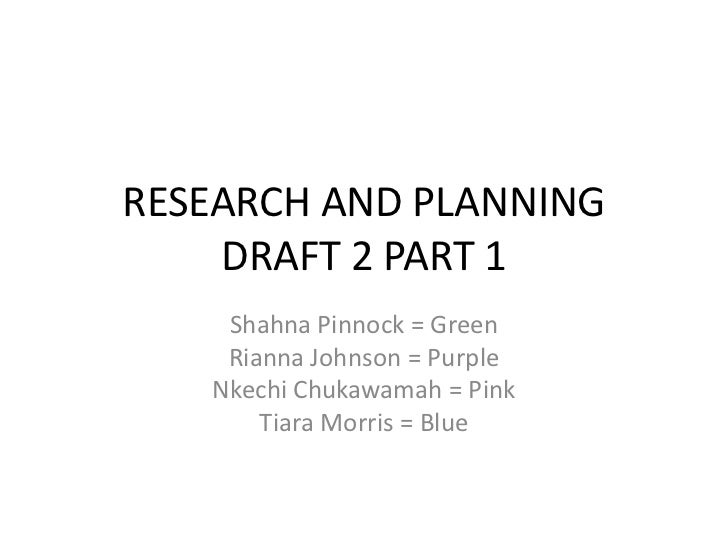 Research and planning draft 2 part 1
