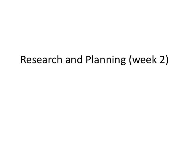 Research and planning (week 2)