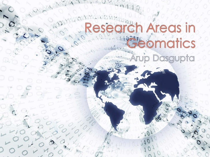 Research Areas In Geomatics