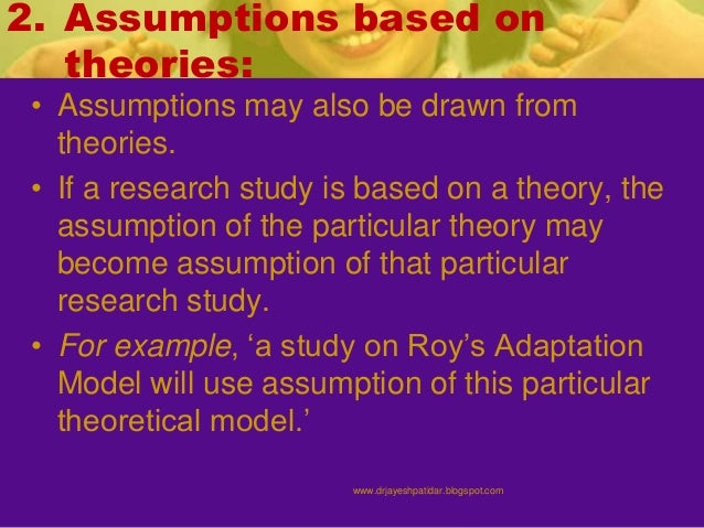 assumptions research paper Assumptions are the cornerstones upon which research is built assumptions are the things that are taken for granted within a study because most people believe them to be true, but they are crucial .