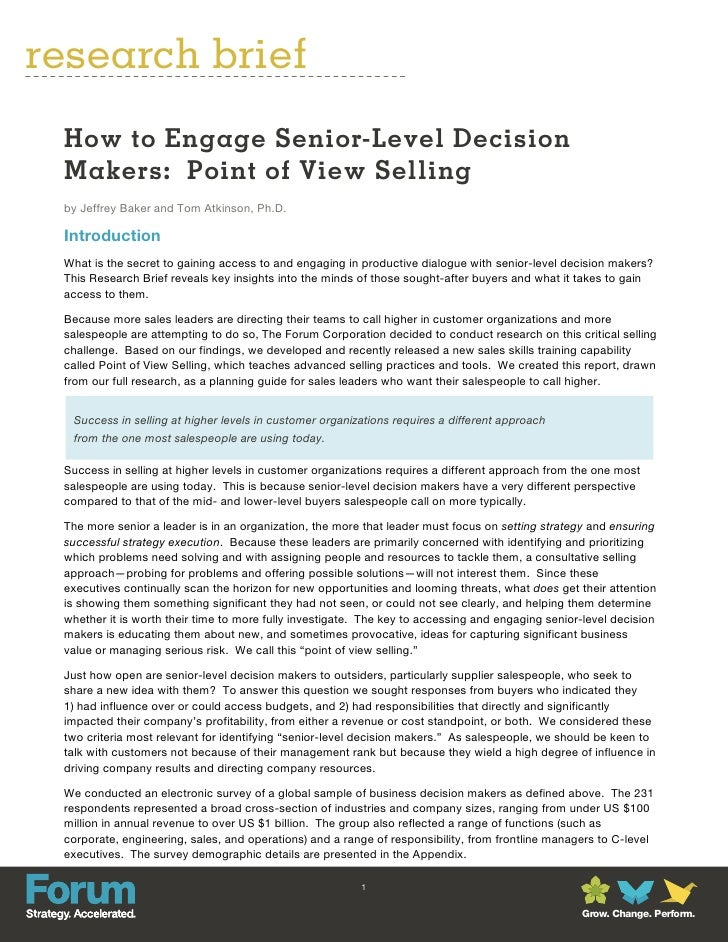 research brief How to Engage Senior-Level Decision Makers: Point of View Selling by Jeffrey Baker and Tom Atkinson, Ph.D. ...