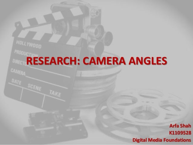Research camera angles