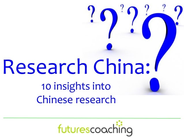 Research China:    10 insights into   Chinese research