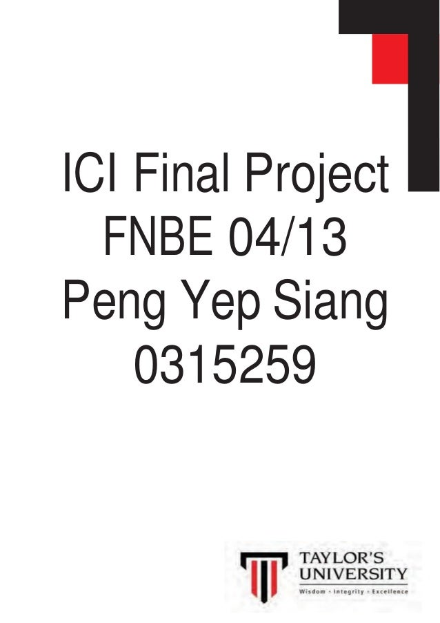 ICI Final Project FNBE 04/13 Peng Yep Siang 0315259