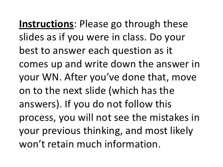 Instructions: Please go through theseslides as if you were in class. Do yourbest to answer each question as itcomes up and...
