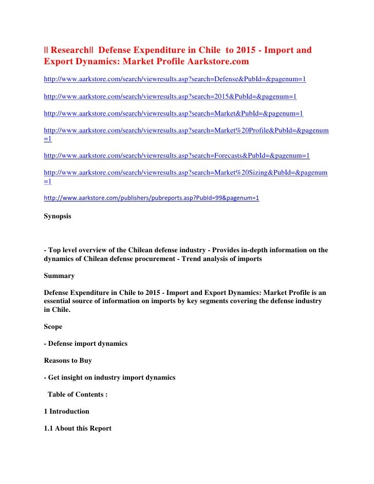 || Research|| Defense Expenditure in Chile to 2015 - Import andExport Dynamics: Market Profile Aarkstore.comhttp://www.aar...