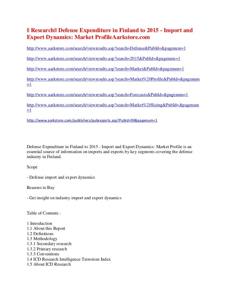    Research   Defense Expenditure in Finland to 2015 - Import andExport Dynamics: Market ProfileAarkstore.comhttp://www.aa...