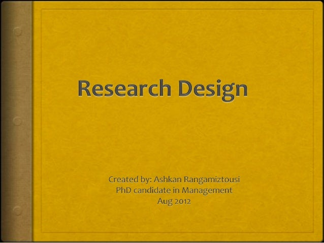 What%is%Research%Design%! Research design refers to the basic strategy of the   research by defining an action plan that ...