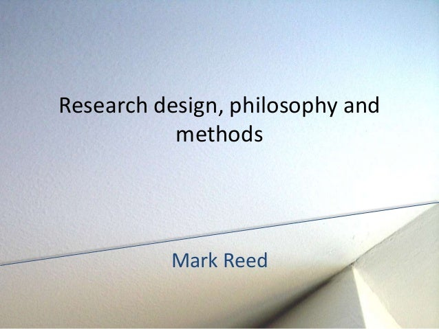 Research design philosophy and methods for Philosophy design