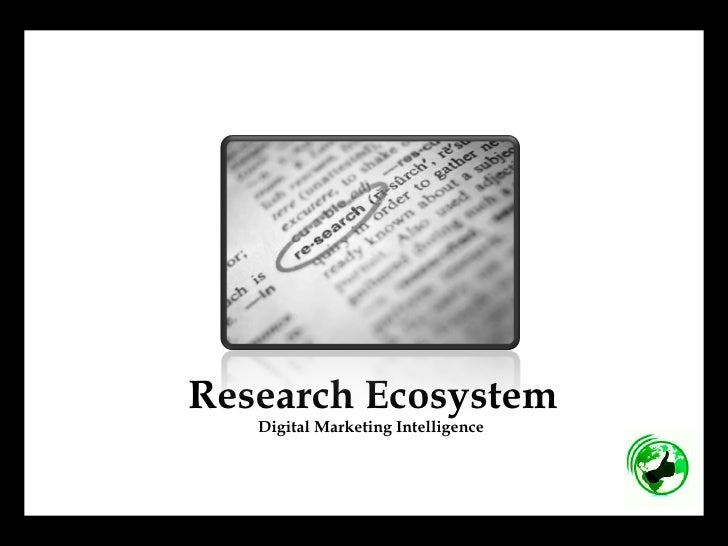 Research Ecosystem Digital Marketing Intelligence