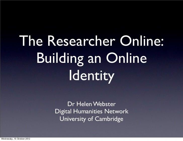 Researcher online 1 Building an Online Identity
