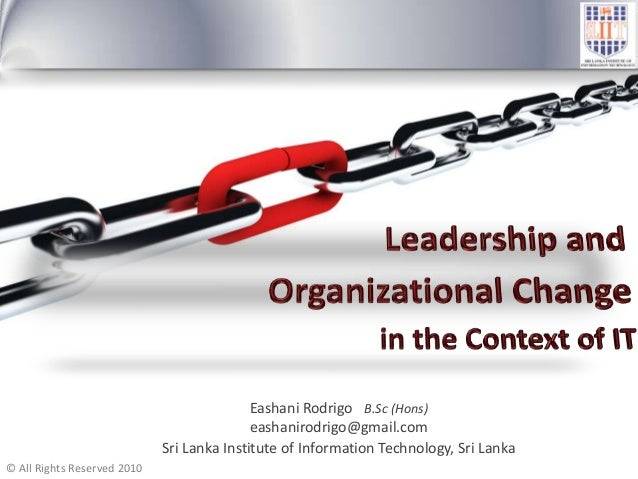 Leadership and  Organizational Change  in the Context of IT
