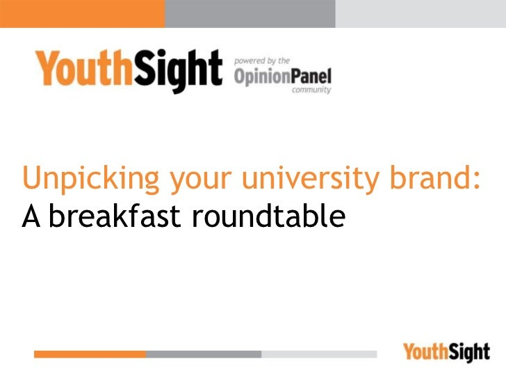 Unpicking your university brand:A breakfast roundtable