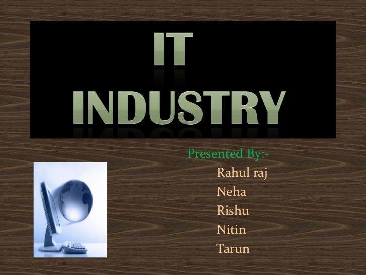 Presented By:-     Rahul raj     Neha     Rishu     Nitin     Tarun