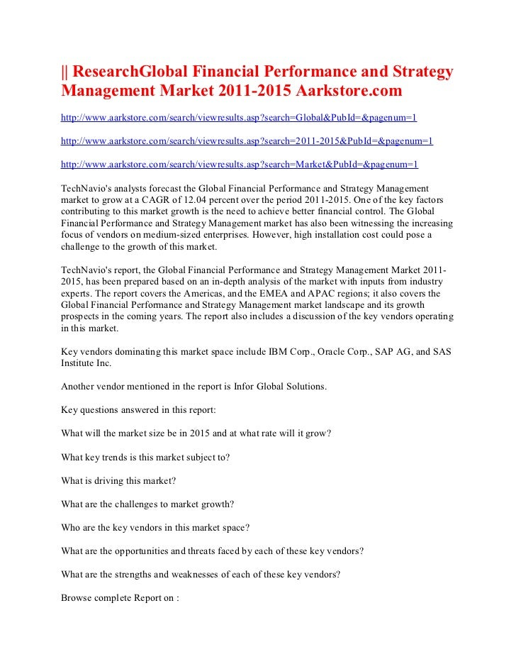 || ResearchGlobal Financial Performance and StrategyManagement Market 2011-2015 Aarkstore.comhttp://www.aarkstore.com/sear...