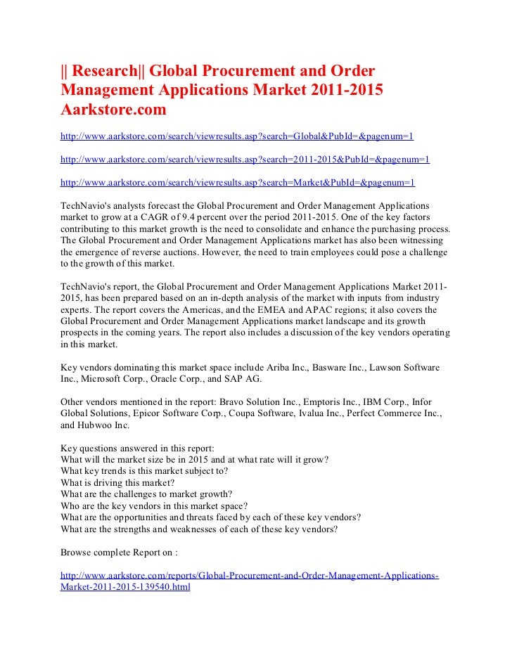 || Research|| Global Procurement and OrderManagement Applications Market 2011-2015Aarkstore.comhttp://www.aarkstore.com/se...