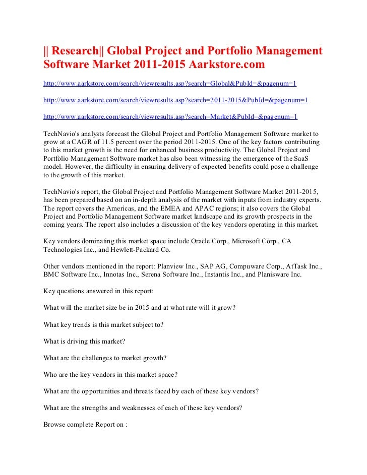 || Research|| Global Project and Portfolio ManagementSoftware Market 2011-2015 Aarkstore.comhttp://www.aarkstore.com/searc...