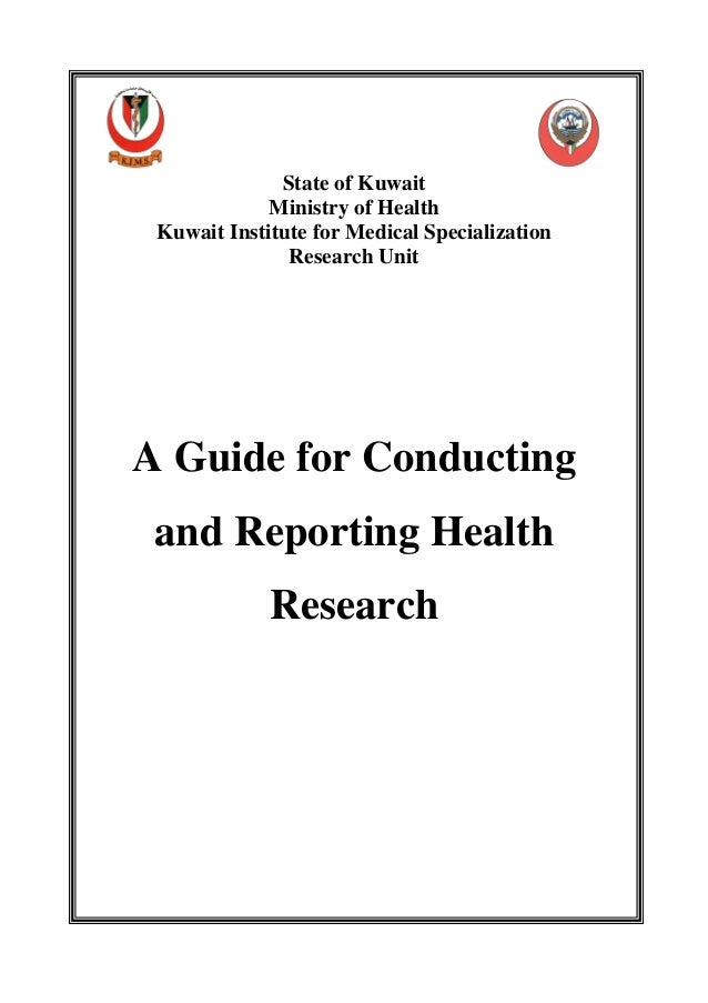 State of Kuwait             Ministry of Health Kuwait Institute for Medical Specialization               Research UnitA Gu...