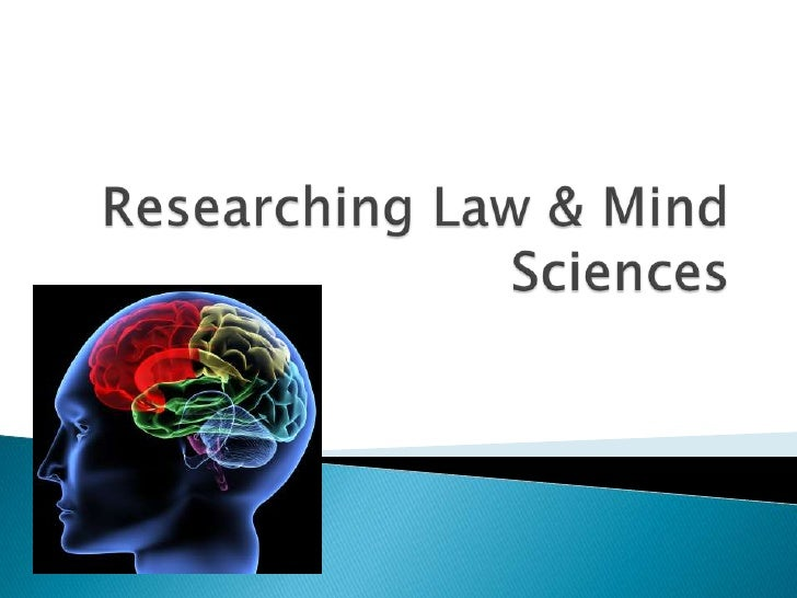 Researching Law & Mind Sciences<br />