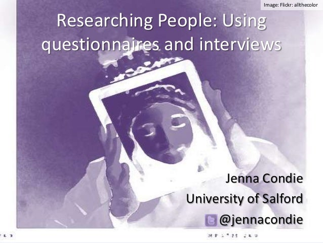 Researching people: using questionnaires and interviews