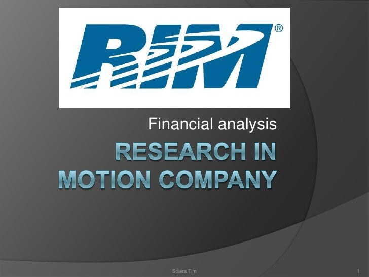 Financial analysis of the Research in motion company