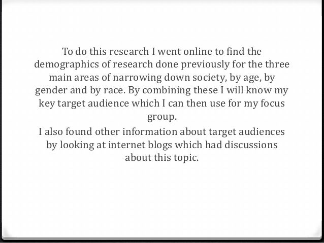 How are Target Audiences researched into...?