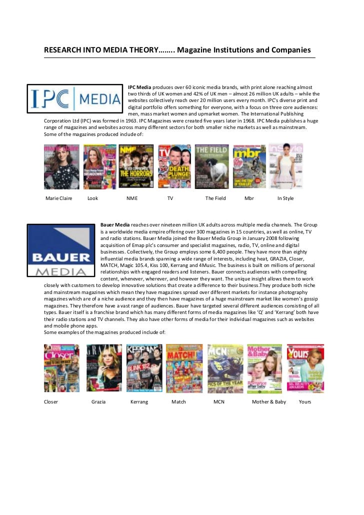 RESEARCH INTO MEDIA THEORY…….. Magazine Institutions and Companies                                     IPC Media produces ...