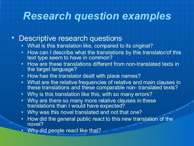 example of descriptive research Descriptive and interpretive approaches to qualitative descriptive–interpretive qualitative research methods go for example, in research on helping.