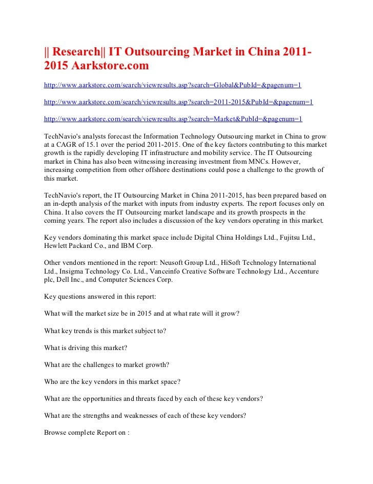 || Research|| IT Outsourcing Market in China 2011-2015 Aarkstore.comhttp://www.aarkstore.com/search/viewresults.asp?search...
