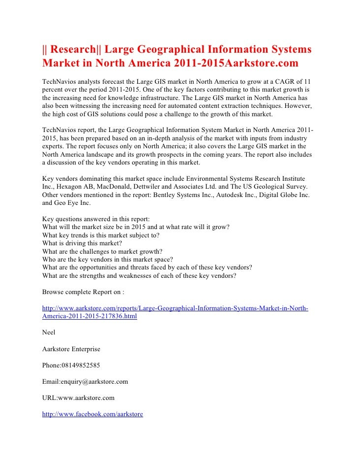 || Research|| Large Geographical Information SystemsMarket in North America 2011-2015Aarkstore.comTechNavios analysts fore...
