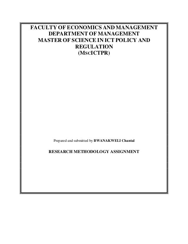 FACULTY OF ECONOMICS AND MANAGEMENT     DEPARTMENT OF MANAGEMENT  MASTER OF SCIENCE IN ICT POLICY AND             REGULATI...