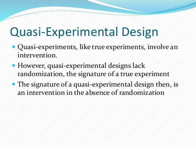 nursing essay quasi experimental comparison Experimental or quasi-experimental research hypothesis: there is no significant effect of computerized instruction on students' math skills next.