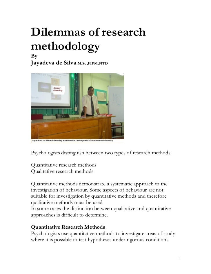 Dilemmas of Research Methodology