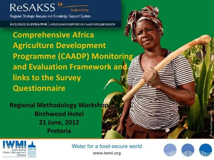 Research methodology for caadp m&e m&e framework, caadp indicators & sadc risdp indicators