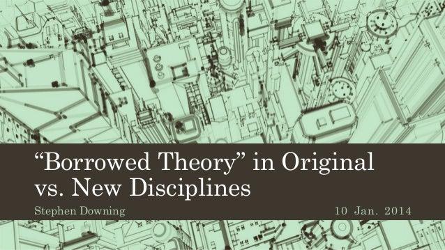 "Examining ""Borrowed Theory"" in Original vs. New Disciplines via Text Mining"