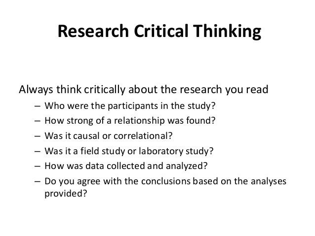 critical thinking about research psychology and related fields Critical thinking about research: psychology and related fields equips you with those tools needed to identify errors in others' research and to reduce them to a minimum in your own work table of contents.