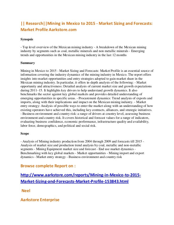 || Research||Mining in Mexico to 2015 - Market Sizing and Forecasts:Market Profile Aarkstore.comSynopsis- Top level overvi...