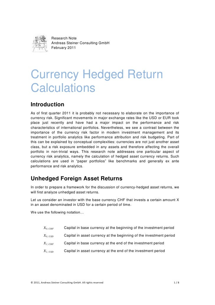 Research Note                 Andreas Steiner Consulting GmbH                 February 2011Currency Hedged ReturnCalculati...