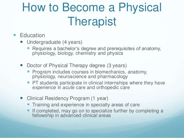 How do I become a physical therapist?