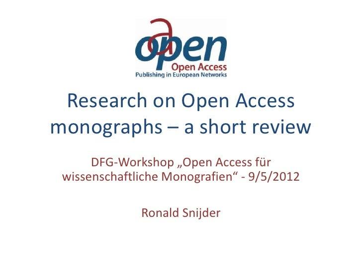 """Research on Open Accessmonographs – a short review      DFG-Workshop """"Open Access für wissenschaftliche Monografien"""" - 9/5..."""