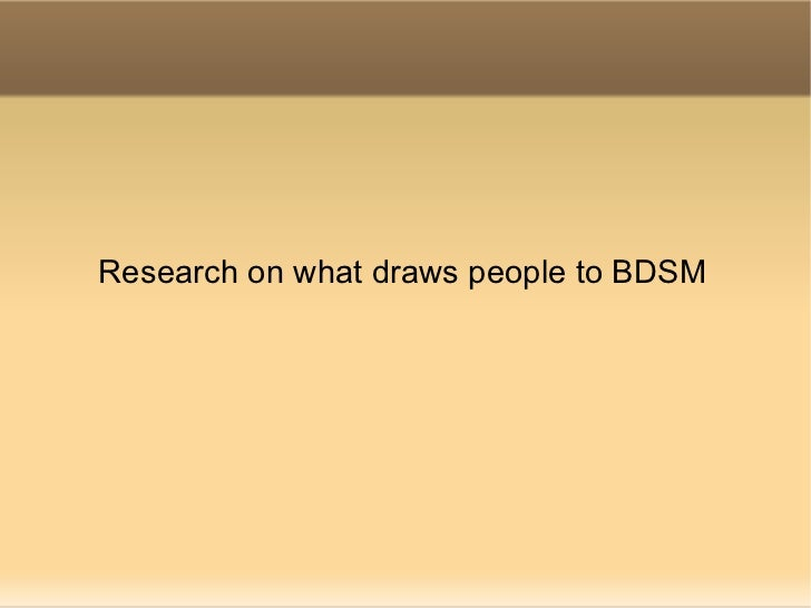 Research on what draws people to BDSM