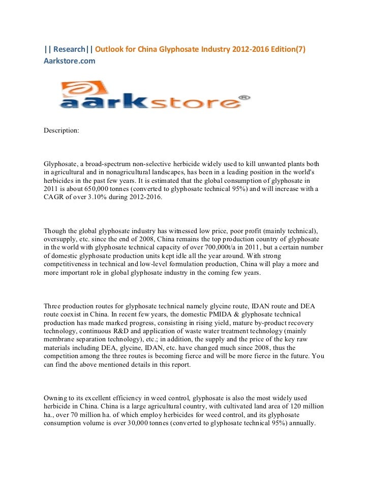 || Research|| Outlook for China Glyphosate Industry 2012-2016 Edition(7)Aarkstore.comDescription:Glyphosate, a broad-spect...