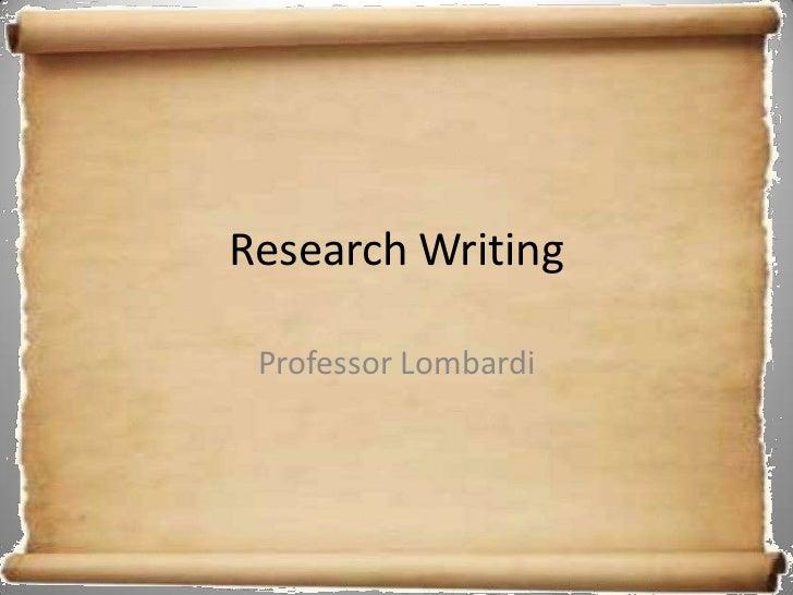 Research Writing Professor Lombardi